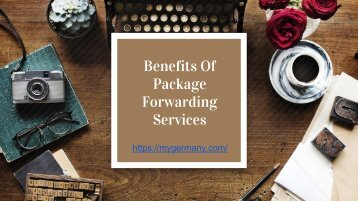 Benefits Of Package Forwarding Services