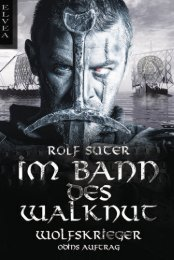 Rolf Suter: Im Bann des Walknut (1)-Wolfskrieger [Blick ins Buch]