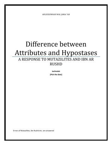 394871994-THE-DIFFERENCE-BETWEEN-CATHOLIC-HYPOSTASES-AND-SUNNITE-ATTRIBUTES-A-RESPONSE-TO-IBN-RUSHD-AND-MUTAZILITES
