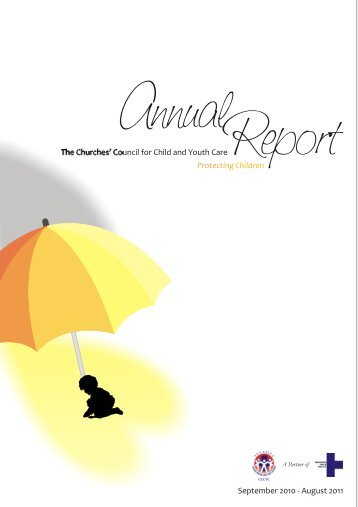 Annual Report 2010-11 - Churches Council for Child and Youth Care