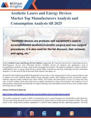 Aesthetic Lasers and Energy Devices Market Top Manufacturers Analysis and Consumption Analysis till 2025