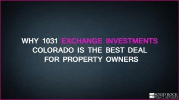 Why 1031 Exchange Investments Colorado is the best deal for property owners