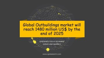 Global Outbuildings market will reach 1480 million US$ by the end of 2025