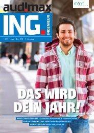 audimax ING. 1/2019 - Karrieremagazin für Ingenieure