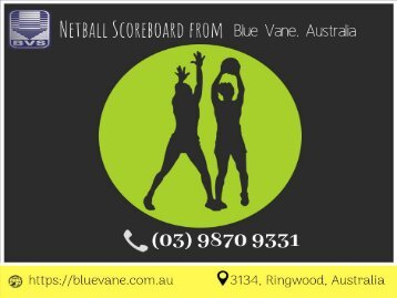 Best Netball Scoreboard from Blue Vane