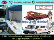 MPM Train Ambulance Services in Delhi – Affordable Solution for Patient Transportation