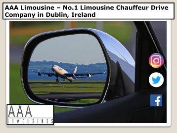 AAA Limousine No1 Chauffeur Drive Company In Dublin Ireland