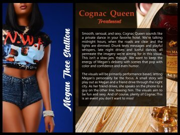 Cognac Queen Treatment
