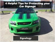 4 Helpful Tips for Protecting your Car Signage - Signology