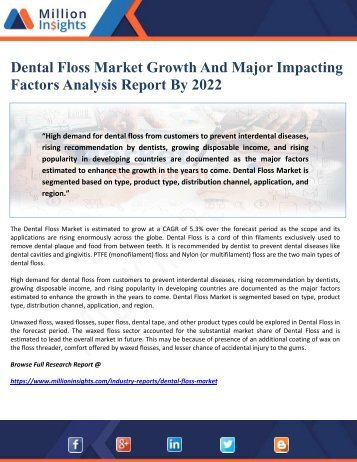 Dental Floss Market Growth And Major Impacting Factors Analysis Report By 2022