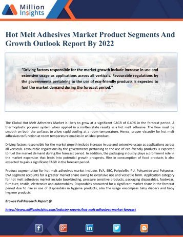 Hot Melt Adhesives Market Product Segments And Growth Outlook Report By 2022