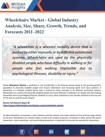 Wheelchairs Market Segmented by Material, Type, Application, and Geography - Growth, Trends and Forecast 2022