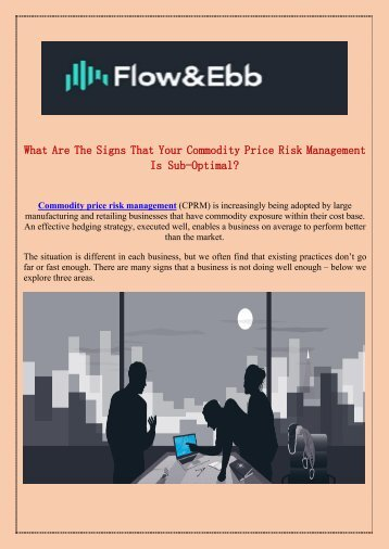 Your Commodity Price Risk Management Is Sub-Optimal