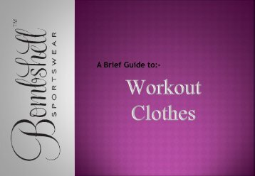 Workout Clothes- A Perfect Combination for Your Workout