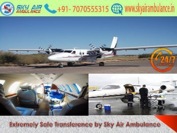 Safest and Fastest Shifting in Delhi by Sky Air Ambulance