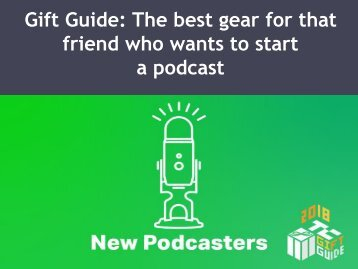 The-best-gear-for-that-friend-who-wants-to-start-a-podcast-converted