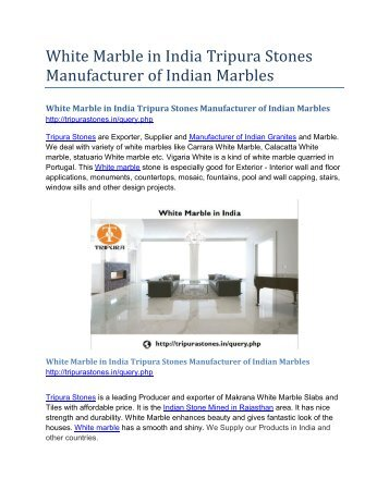 White Marble in India Tripura Stones Manufacturer of Indian Marbles