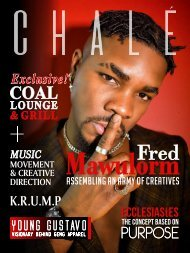 CHALÉ MAGAZINE - MAIDEN EDITION