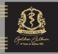 Golden Album - 10ª TURMA DE MEDICINA UEFS