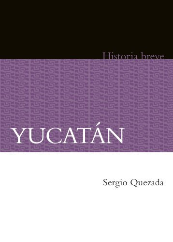Breve Historia de Yucatán
