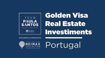 Golden Visa Real Estate Investiments - Paula Santos