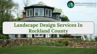 Landscape Design Services In Rockland County