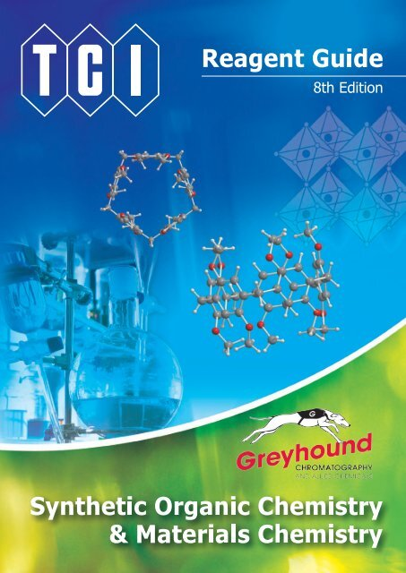 Tokyo Chemical Industries (TCI) Reagents Guide 8th Edition -Synthestic Organic Chemistry,Materials Chemistry_GH