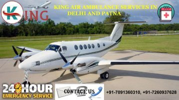 Take Notable and Safe King Air Ambulance Services in Delhi and Patna