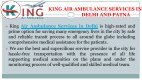 Take Notable and Safe King Air Ambulance Services in Delhi and Patna - Page 2