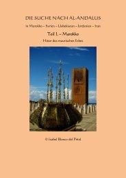 DIE SUCHE NACH AL-ANDALUS  - Teil I. - Marokko - Hüter des maurischen Erbes