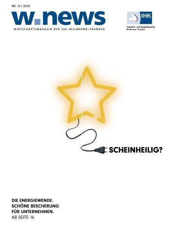 DIE ENERGIEWENDE. SCHÖNE BESCHERUNG FÜR UNTERNEHMEN| w.news 12.2018