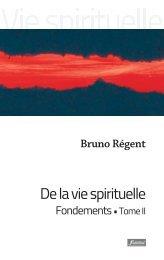De la vie spirituelle. Tome II. Fondements