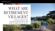 What are Retirement Villages?