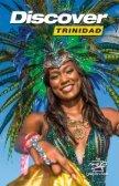Discover Trinidad & Tobago Travel Guide 2019 (issue #30) - Page 3