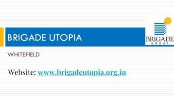 Brigade Utopia Varthur Road Walkthrough