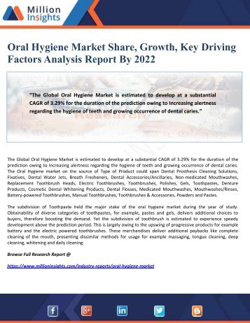Oral Hygiene Market Share, Growth, Key Driving Factors Analysis Report By 2022