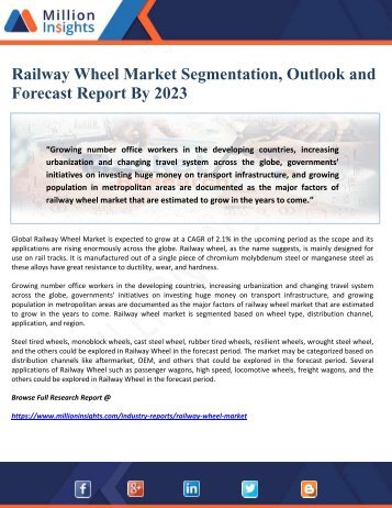 Railway Wheel Market Segmentation, Outlook and Forecast Report By 2023
