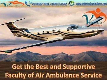 Vedanta Air Ambulance from Bhubaneswar and Bangalore with ICU Setup