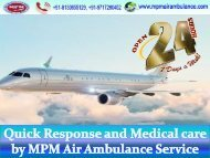 Immediately Transport by MPM Air Ambulance Service from Bokaro with MD Doctor