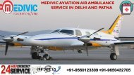 Get Exceptional Relocation by Medivic Air Ambulance Service in Delhi and Patna