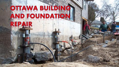 Get Ottawa Building and Foundation Repair