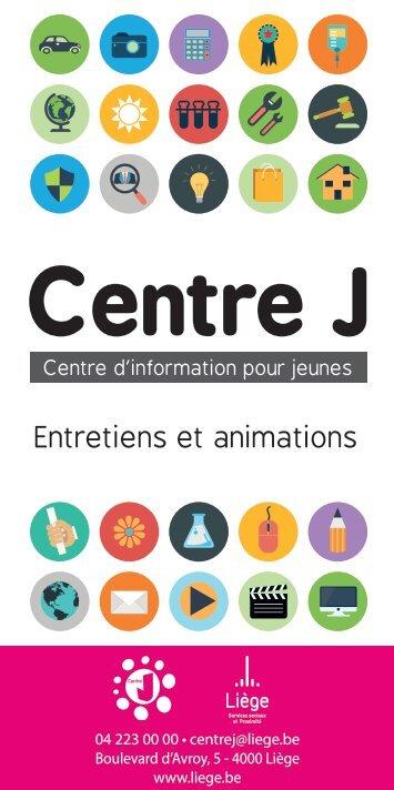 Entretiens et animations du Centre J - Centre d'informations pour jeunes