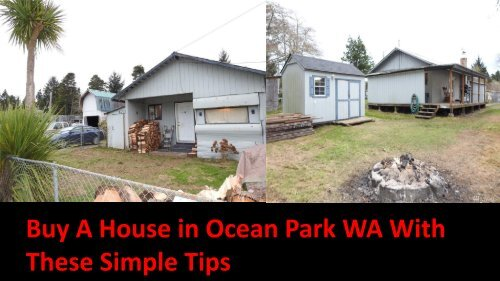 Buy a Houses for Sale in Ocean Park, WA