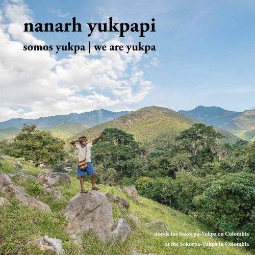 'Nanarh Yukpapi' - somos yukpa   we are yukpa