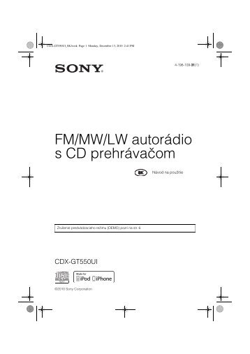 Sony CDX-GT550UI - CDX-GT550UI Consignes d'utilisation Slovaque