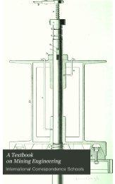 A Textbook on Mining Engineering, 1900, Volume 4