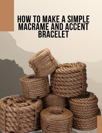 HOW TO MAKE A SIMPLE MACRAME AND ACCENT BRACELET