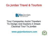 Tour companies assist travelers to design and explore a dream classical tour toJordan