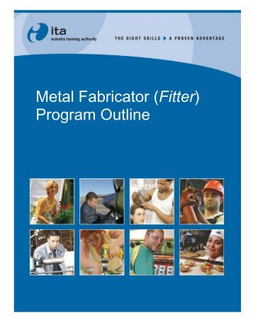 Metal Fabricator (Fitter) Program Outline - Industry Training Authority