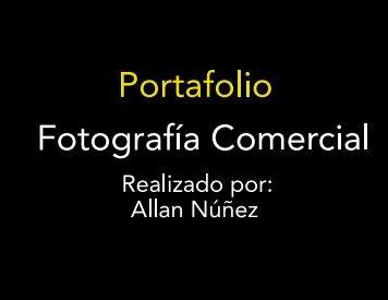 Portafolio Fotografía Comercial Allan Núñez